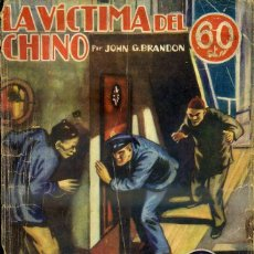 Libros antiguos: LA NOVELA AVENTURA SEXTON BLAKE : BRANDON - LA VÍCTIMA DEL CHINO (1935). Lote 47057971
