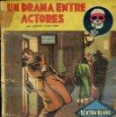 Libros antiguos: LA NOVELA AVENTURA SEXTON BLAKE : CARLTON - UN DRAMA ENTRE ACTORES (1934). Lote 47058003