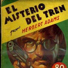 Libros antiguos: LA NOVELA AVENTURA : ADAMS - EL MISTERIO DEL TREN(1936). Lote 47058083