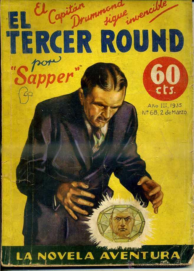 LA NOVELA AVENTURA : SAPPER - EL TERCER ROUND (1935) (Libros antiguos (hasta 1936), raros y curiosos - Literatura - Terror, Misterio y Policíaco)