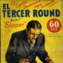 Libros antiguos: LA NOVELA AVENTURA : SAPPER - EL TERCER ROUND (1935). Lote 47058107