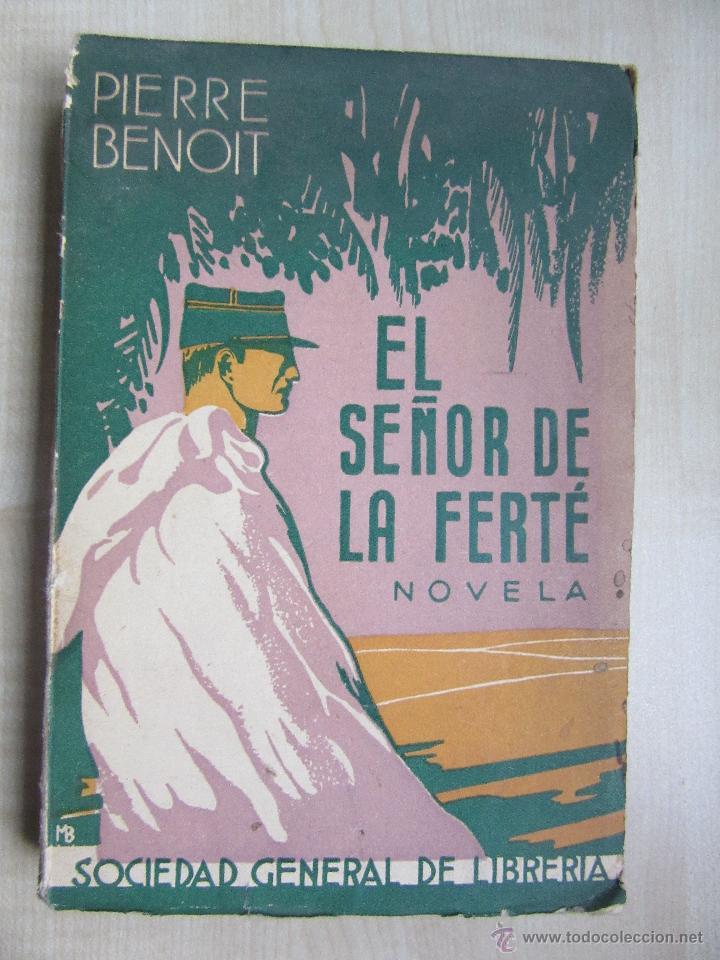 EL SEÑOR DE LA FERTE AUTOR PIERRE BENOIT 1935 (Libros antiguos (hasta 1936), raros y curiosos - Literatura - Terror, Misterio y Policíaco)