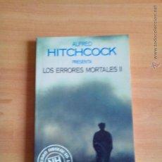 Libros antiguos: LOS HERRORES MORTALES II, AUTOR. ALFRED HITCHCOCK. Lote 47994979