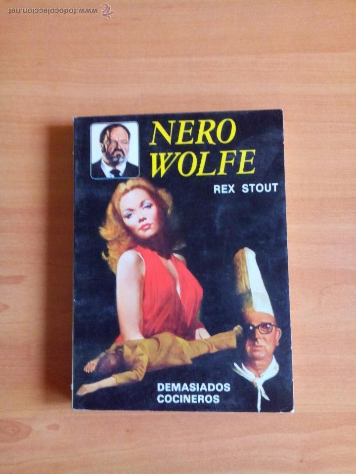 DEMASIADOS COCINEROS, AUTOR. NERO WOLFE. EDITORIAL MOLINO. (Libros antiguos (hasta 1936), raros y curiosos - Literatura - Terror, Misterio y Policíaco)