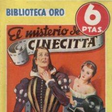 Livres anciens: NOVELA, BIBLIOTECA ORO AMARILLA. Nº216. EL MISTERIO DE CENICIENTA. POR AUGUSTO & ANGELIS. EDIT.MOLIN. Lote 48281859
