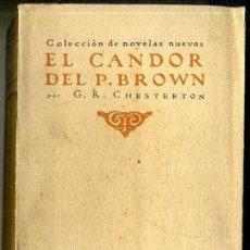 Libros antiguos: CHESTERTON : EL CANDOR DEL PADRE BROWN (CALLEJA, 1921) TRADUCCIÓN DE ALFONSO REYES. Lote 48656594