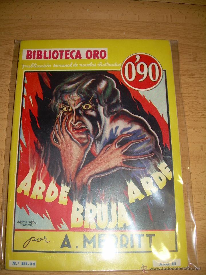 ARDE BRUJA ARDE ABRAHAM MERRIT 1º EDICIÓN MARZO 1935 (Libros antiguos (hasta 1936), raros y curiosos - Literatura - Terror, Misterio y Policíaco)