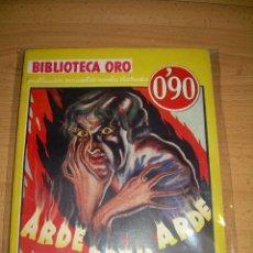 Libros antiguos: ARDE BRUJA ARDE ABRAHAM MERRIT 1º EDICIÓN MARZO 1935. Lote 179153643