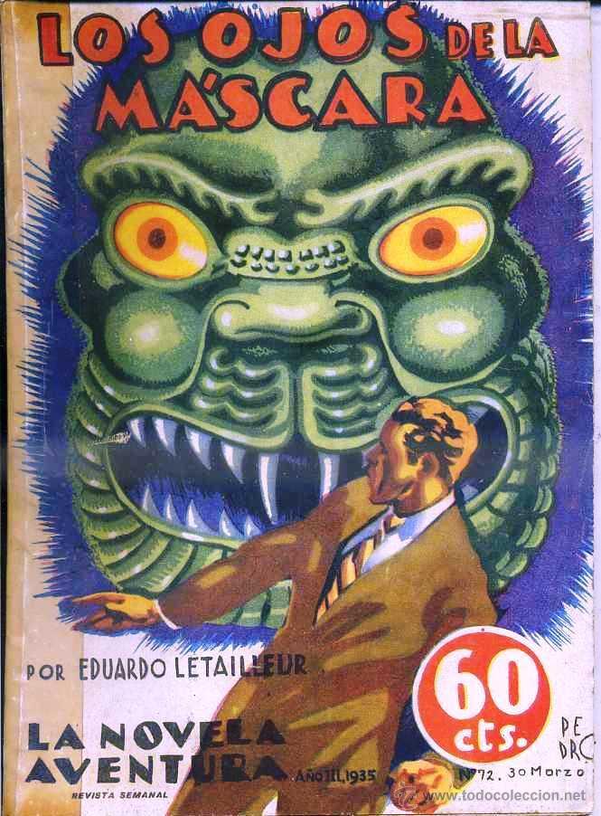 LETAILLEUR : LOS OJOS DE LA MÁSCARA (NOVELA AVENTURA, 1935) (Libros antiguos (hasta 1936), raros y curiosos - Literatura - Terror, Misterio y Policíaco)