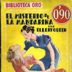 Libros antiguos: ELLERY QUEEN : EL MISTERIO DE LA MANDARINA (ORO AMARILLA MOLINO, 1936). Lote 49281287