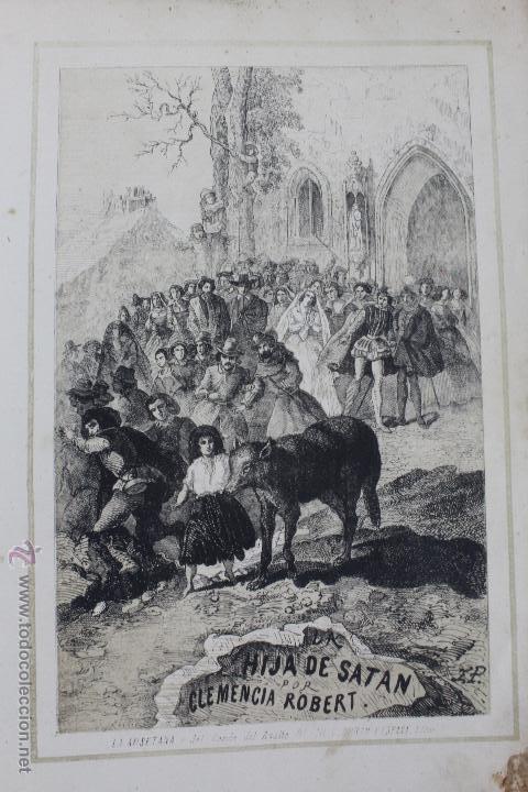 L-1527. LA HIJA DE SATAN. CUADRO HISTÓRICO DEL REINADO ENRIQUE IV FRANCIA. CLEMENCIA ROBERT. 1861 (Libros antiguos (hasta 1936), raros y curiosos - Literatura - Terror, Misterio y Policíaco)