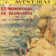 Alte Bücher - CONAN DOYLE : EL MONOPOLIO DE DIAMANTES (PRENSA MODERNA, c. 1930) - 49304858