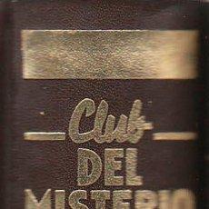 Libros antiguos: CLUB DEL MISTERIO TOMO Nº 9, 8 NOVELAS, 775 PÁGINAS, VER RELACION. Lote 49513121