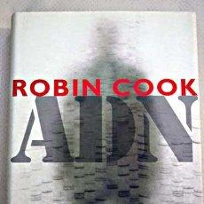 Libros antiguos: ADN- ROBIN COOK. Lote 96821328