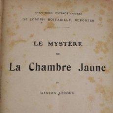 Libros antiguos: L-1709. AVENTURES EXTRAORDINAIRES DE JOSEPH BOITABILLE, REPORTER. 3 LIBROS EN UNO DE GASTON LEROUX.. Lote 49781367