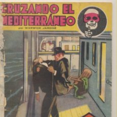 Libros antiguos: CRUZANDO EL MEDITERRANEO POR W. JARDINE. SEXTON BLAKE. LA NOVELA AVENTURA Nº 33. AÑO 1934.. Lote 105875462