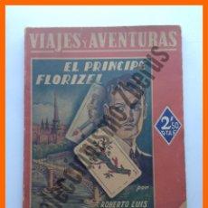 Libros antiguos: EL PRINCIPE FLORIZEL - ROBERTO LUIS STEVENSON - COLECCIÓN VIAJES Y AVENTURAS. Lote 50028530