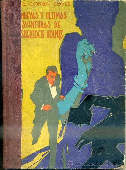 A. CONAN DOYLE : NUEVAS Y ULTIMAS AVENTURAS DE SHERLOCK HOLMES (PROMETEO, S/F) (Libros antiguos (hasta 1936), raros y curiosos - Literatura - Terror, Misterio y Policíaco)