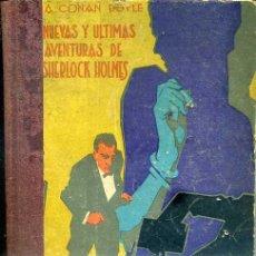 Libros antiguos: A. CONAN DOYLE : NUEVAS Y ULTIMAS AVENTURAS DE SHERLOCK HOLMES (PROMETEO, S/F). Lote 50036527