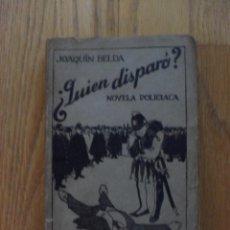 Libros antiguos: QUIEN DISPARO, JOAQUIN BELDA. Lote 50365696