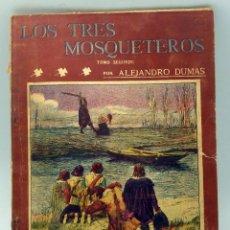 Libros antiguos: LA NOVELA ILUSTRADA LOS TRES MOSQUETEROS ALEJANDRO DUMAS Nº 50 II ÉPOCA TOMO SEGUNDO RICARDO FÉ 1908. Lote 50510598