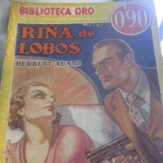 Alte Bücher - RIÑA DE LOBOS HERBERT ADAMS EDIT MOLINO AÑO 1936 - 50883346