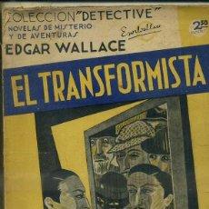 Libros antiguos: EDGAR WALLACE : EL TRANSFORMISTA (DETECTIVE AGUILAR, C. 1935). Lote 50933252