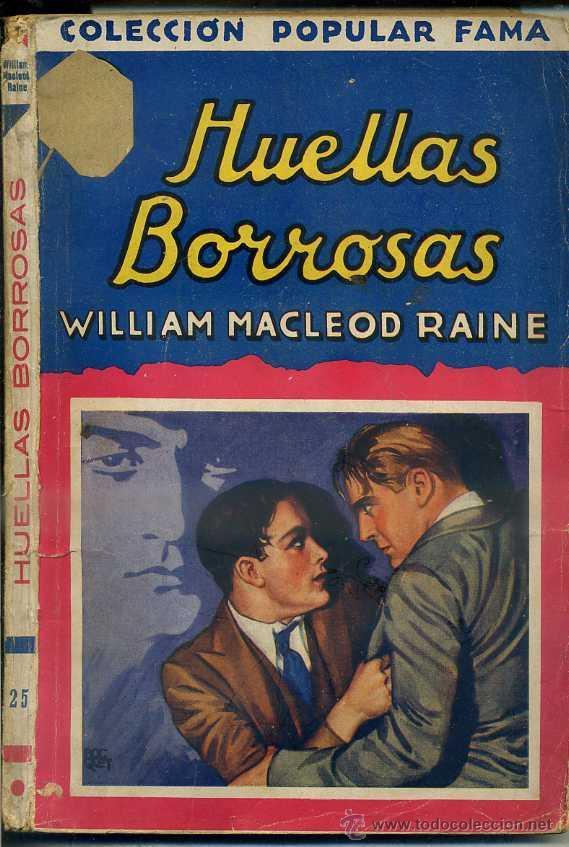 MACLEOD RAINE : HUELLAS BORROSOS (POPULAR FAMA, 1933) (Libros antiguos (hasta 1936), raros y curiosos - Literatura - Terror, Misterio y Policíaco)