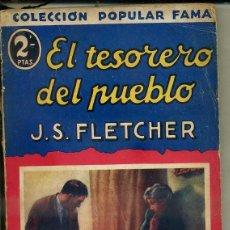 Libros antiguos: FLETCHER : EL TESORERO DEL PUEBLO (POPULAR FAMA, 1933). Lote 58576616