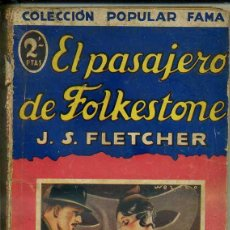 Libros antiguos: FLETCHER : EL PASAJERO DE FOLKESTONE (POPULAR FAMA, 1933). Lote 50933664