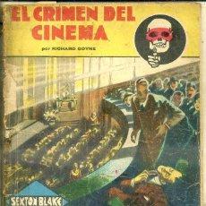 Libros antiguos: RICHARD GOYNE . EL CRIMEN DEL CINEMA (NOVELA AVENTURA SEXTON BLAKE, 1934). Lote 50933874