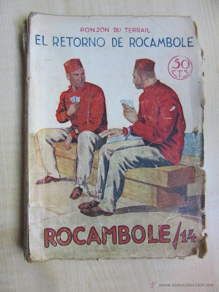 EL RETORNO DE ROCAMBOLE PONSON DU TERRAIL DÉCADA 1920 ILUSTRACIONES DE MEL (Libros antiguos (hasta 1936), raros y curiosos - Literatura - Terror, Misterio y Policíaco)