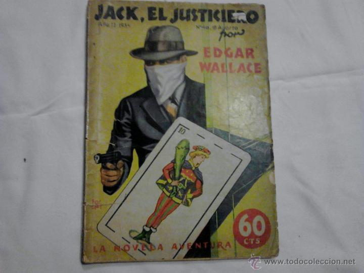 JACK EL JUSTICIERO EDGAR WALLECE AÑO II 1934 (Libros antiguos (hasta 1936), raros y curiosos - Literatura - Terror, Misterio y Policíaco)