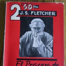 Libros antiguos: EL PROCESO DE MARCHESTER ROYAL POR J. S. FLETCHER - CRIMEN Y MISTERIO - 1ª EDICIÓN 1932. Lote 52696320