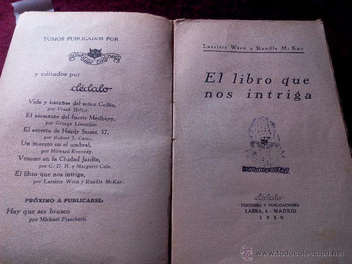 Libros antiguos: EL LIBRO QUE NOS INTRIGA .- LASSITER WREN Y RANDLE Mc KAY .- EDICIONES DEDALO 1930 - Foto 2 - 53165573