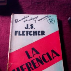 Alte Bücher - LA HERENCIA .- J. S. FLETCHER .- COLECCION POPULAR FAMA .- EDITORIAL JUVENTUD Nº 3 .-1931 - 53172382