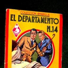 Libros antiguos: COLECCIÓN AMARILLA, EDITORIAL MAUCCI, EL DEPARTAMENTO, Nº 14, BURTON E. STEVENSON. Lote 53177004