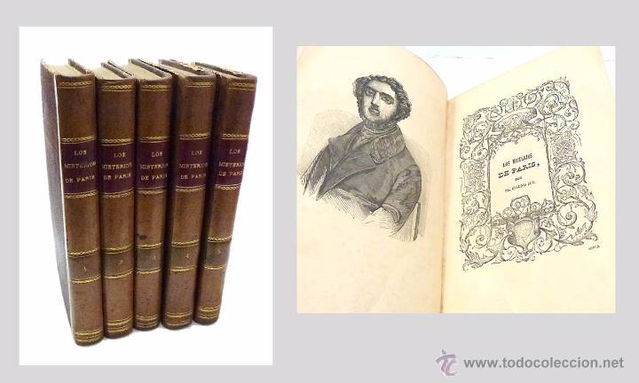 SUE, EUGENIO- LOS MISTERIOS DE PARIS (5 VOLUMENES) - AÑO 1.844 (Libros antiguos (hasta 1936), raros y curiosos - Literatura - Terror, Misterio y Policíaco)