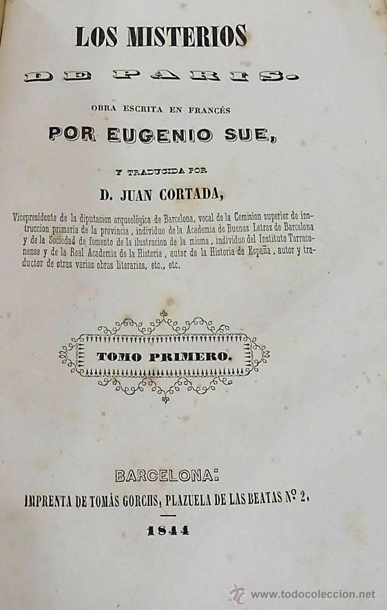 Libros antiguos: SUE, EUGENIO- LOS MISTERIOS DE PARIS (5 VOLUMENES) - AÑO 1.844 - Foto 3 - 53709785