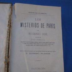 Libros antiguos: LOS MISTERIOS DE PARÍS - EUGENIO SUÉ- EDITORIAL DE J. PONS 1876 BARCELONA - 2 TOMOS COMPLETA . Lote 53742444