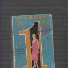 Libros antiguos: EL MISTERIO DEL UNO 1 / SYDNEY HORLER -ED. AÑO 1930. Lote 54004670