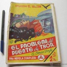Libros antiguos: EL PROBLEMA DEL PUENTE DE THOR. COLECCION HALCON. UNA NOVELA COMPLETA LUX.. Lote 54137434