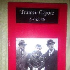 Libros antiguos: TRUMAN CAPOTE A SANGRE FRIA. Lote 55782138