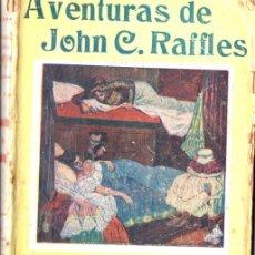 Libros antiguos: AVENTURAS DE JOHN RAFFLES : EL ASALTO EN EL SLEEPING (ATLANTE, S.F.). Lote 56496608