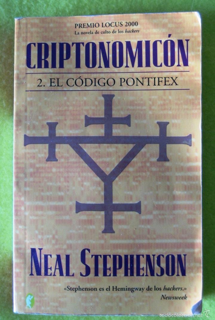 CRIPTONOMICÓN / EL CÓDIGO PONTIFEX _NEAL STEPHENSON (Libros antiguos (hasta 1936), raros y curiosos - Literatura - Terror, Misterio y Policíaco)