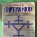 Libros antiguos: CRIPTONOMICÓN / EL CÓDIGO PONTIFEX _NEAL STEPHENSON. Lote 56678014
