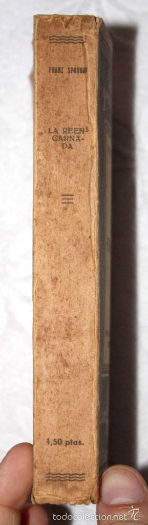 Libros antiguos: LA REENCARNADA. FRANZ SPUNDAS. COLECCIÓN DE GRANDES AUTORES. BIBLIOTECA NUEVA. - Foto 2 - 57120280