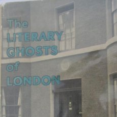 Libros antiguos: THE LITERARY GHOSTS OF LONDON DE E. BERESFORD CHANCELLOR (RICHARDS). Lote 57473569