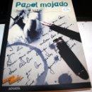Libros antiguos: PAPEL MOJADO JUAN JOSÉ MILLÁS. Lote 57515756