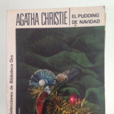Libros antiguos: LIBRO, PUDDING DE NAVIDAD, 261 AGATHA CHRISTIE, EDITORIAL MOLINO. Lote 101663723